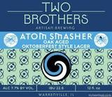 Two Brothers Atom Smasher Oak Aged Oktoberfest Beer