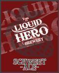 Liquid Hero Schweet beer