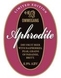 Ommegang Aphrodite beer