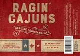 Bayou Teche LA 31 Ragin' Cajuns Beer