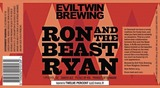Evil Twin Ron And The Beast Ryan beer