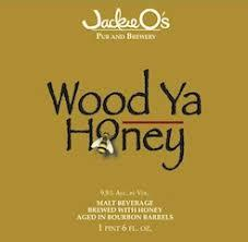 Jackie O's Bourbon Barrel Wood Ya Honey beer Label Full Size