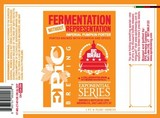 Epic Fermentation Without Representation beer