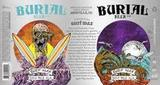 Burial Surf Wax IPA Beer
