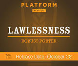 Platform Lawless Porter Beer