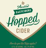 Austin Eastciders Hopped Cider beer