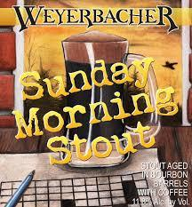 Weyerbacher Sunday Morning Stout 2016 Beer