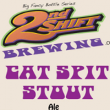 2nd Shift Cat Spit Stout Beer