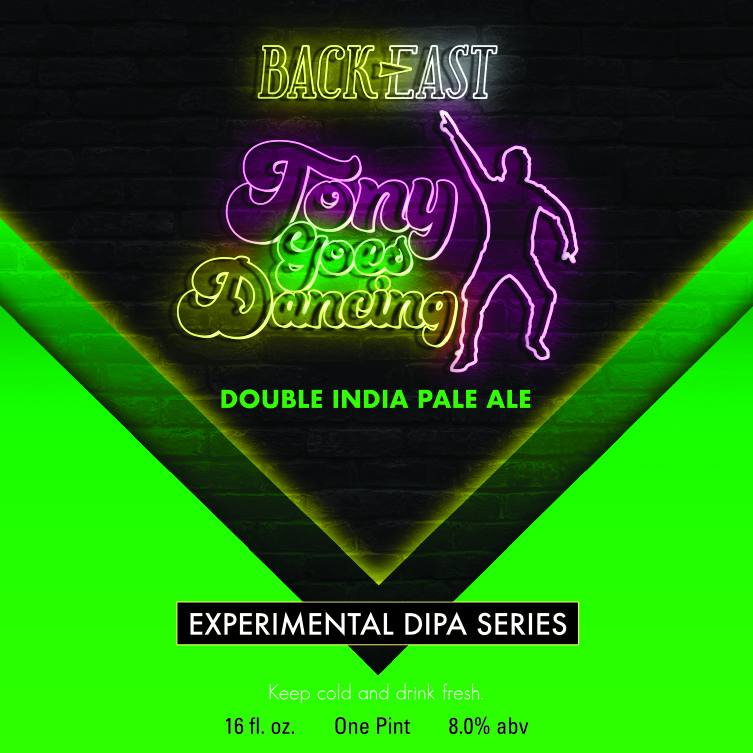 Back East Tony Goes Dancing Imperial IPA beer Label Full Size