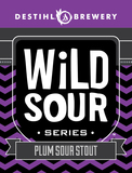 Destihl Wild Sour Series: Plum Sour Stout Beer