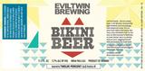 Evil Twin Bikini Beer beer
