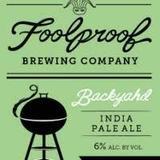 Fool Proof Back yard IPA beer