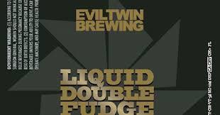 Evil Twin Liquid Double Fudge Beer