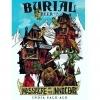 Burial Beer Massacre of the Innocents Beer