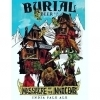 Burial Beer Massacre of the Innocents beer