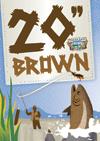 "Cascade Lakes 20"" Brown beer"
