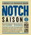 Mini notch saison