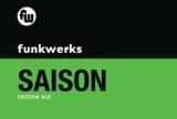 Funkwerks Saison beer