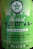 Fulton Sweet Child of Vine IPA Beer