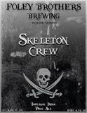 Foley Bros Skeleton Crew beer