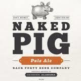Back Forty Naked Pig Pale Ale Beer