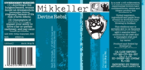 BrewDog Mikkeller Devine Rebel 2009 beer