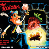 Pipeworks The Roister Beer