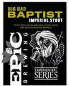 Epic Big Bad Baptist beer Label Full Size