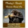 Village Idiot Monkey's Breath beer