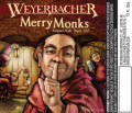Weyerbacher Merry Monks Ale Beer