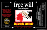 Free Will Brew and Destroy Beer
