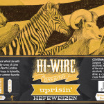 Hi-Wire Uprisin Hefeweizen beer