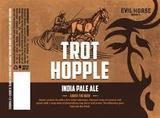 Evil Horse Trot Hopple beer