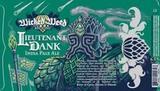 Wicked Weed Lieutenant Dank Beer