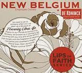 New Belgium & De Koninck Lips of Faith Flowering Citrus Ale Beer