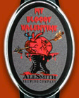 AleSmith My Bloody Valentine Beer