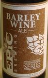 Epic Barley Wine beer