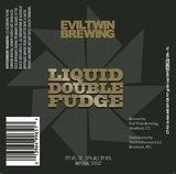 Evil Twin Liquid Double Fudge Batch 002 beer