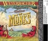 Weyerbacher Mellow Monks Beer