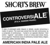 Short's Brew Controveriale beer