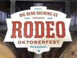 Big Bend Rodeo Oktoberfest beer