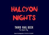 Third Rail Halcyon Nights Beer