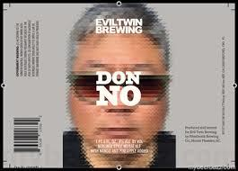 Evil Twin Don No beer Label Full Size