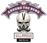 Around The Bend Villainous IPA Beer