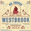 Westbrook Mr. Chipper 2013 beer