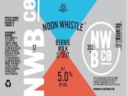 Noon Whistle Bernie Milk Stout beer Label Full Size