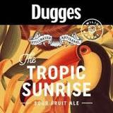 Stillwater/Dugges Tropic Sunrise Beer