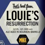 Milwaukee Barrel Aged Louie's Resurrection beer