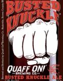Quaff ON! Busted Knuckle beer