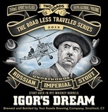 Two Roads Igors Dream Imperial Stout 2015 beer